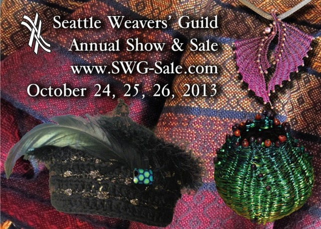 Seattle Weavers Guild Show & Sale- Oct 24-26, 2013